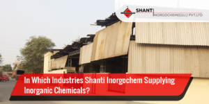 Industries Shanti Inorgochem Serve Chemicals