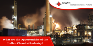 Opportunites of Indian Chemical Industry